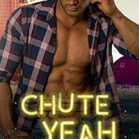Chute Yeah (The Valentine Boys #3) by Lani Lynn Vale