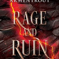 Rage and Ruin (The Harbinger #2) by Jennifer L. Armentrout
