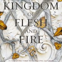 A Kingdom of Flesh and Fire (Blood and Ash #2) by Jennifer L. Armentrout