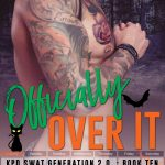 Officially Over It (SWAT Generation 2.0 #10) by Lani Lynn Vale