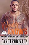 Nobody Knows (SWAT Generation 2.0 #11) by Lani Lynn Vale