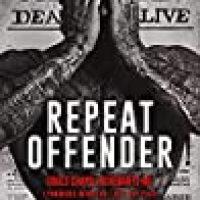 Repeat Offender (Souls Chapel Revenants MC #1) by Lani Lynn Vale