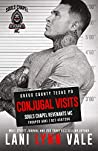 Conjugal Visits (Souls Chapel Revenants MC Book 2) by Lani Lynn Vale