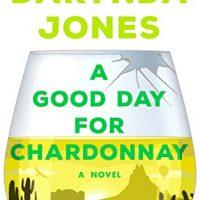 A Good Day for Chardonnay (Sunshine Vicram #2) by Darynda Jones