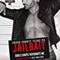 Jailbait (Souls Chapel Revenants MC #3) by Lani Lynn Vale