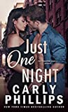 Just One Night (The Kingston Family #1) by Carly Phillips