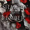 A Shadow in the Ember (Flesh and Fire #1) by Jennifer L. Armentrout